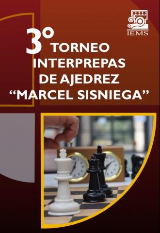 """3er. Torneo Interprepas de Ajedrez """"Marcel Sisniega"""""""