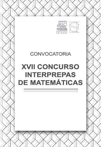 XVII Concurso Interprepas de Matemáticas