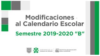 "Modificaciones al Calendario Escolar 2019-2020 ""B"""